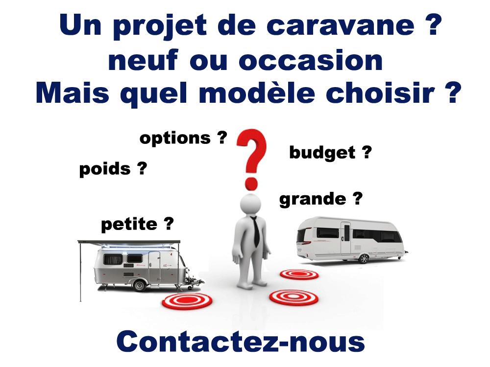 Projet caravane ? neuf ou occasion